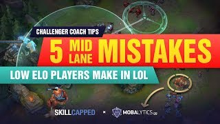 5 Mid Lane MISTAKES That STOP You From Climbing in LoL | Mobalytics x Skill Capped