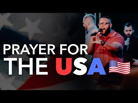 Prayer for the United States of America  - 2020 Elections & President