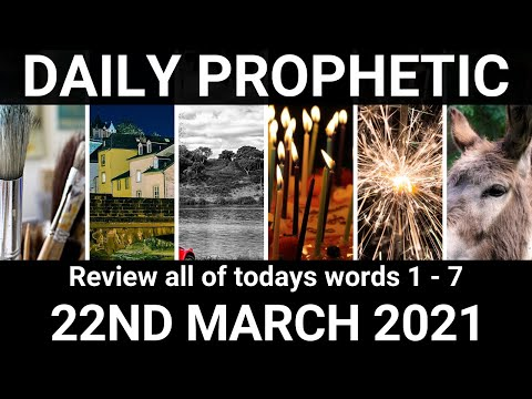 Daily Prophetic 22 March 2021 All Words