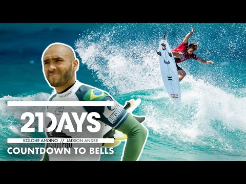 21Days: Kolohe Andino / Jadson Andre | Countdown to Bells - UC--3c8RqSfAqYBdDjIG3UNA