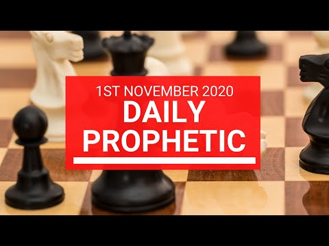 Daily Prophetic 1 November 2020 4 of 12 Daily Prophetic Word