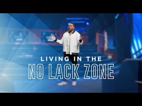 Wednesday Service - Living in the No Lack Zone