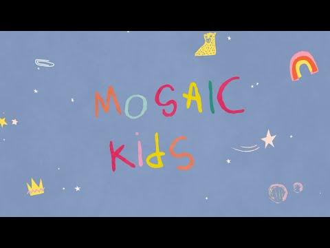 MOSAIC KIDS  Palm Sunday  Sunday April 5th