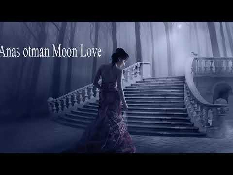 Anas otman  Moon Love - default