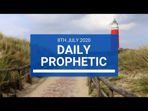 Daily Prophetic 8 July 2020 7 of 10