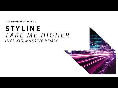 Styline - Take Me Higher - UCPlI9_18iZc0epqxGUyvWVQ