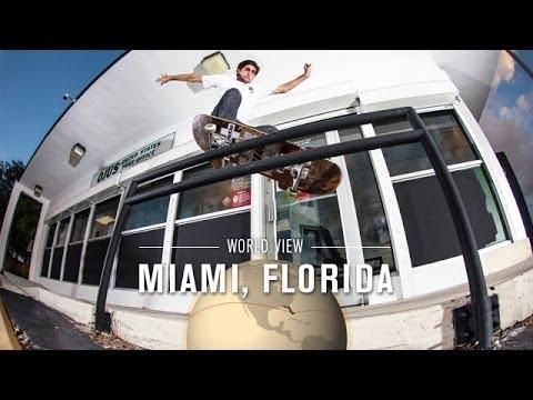 World View: Miami - TransWorld SKATEboarding - UCfcyjCP9MOfYlV6gjR9odKA