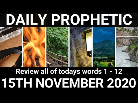 Daily Prophetic 15 November 2020 All words