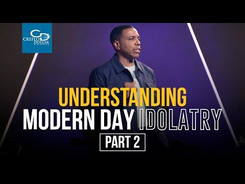 Understanding Modern Day Idolatry Pt 2 - Sunday Service