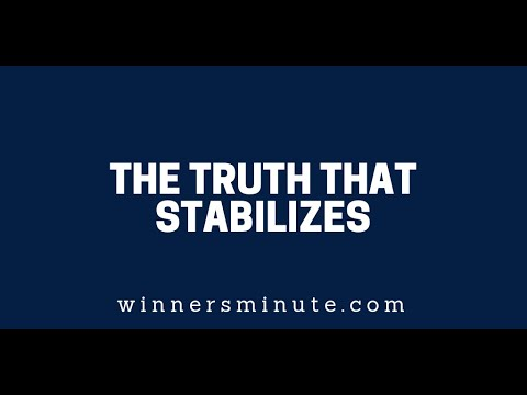 The Truth That Stabilizes  The Winner's Minute With Mac Hammond