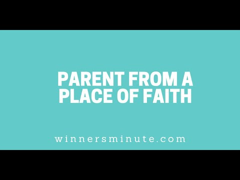 Parent From a Place of Faith // The Winner's Minute With Mac Hammond