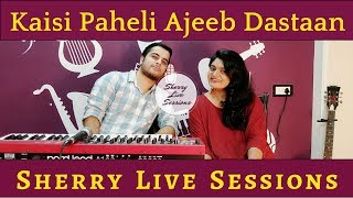 Sherry live sessions Ep 1 ft Keshuv Huria (Hindi) - sharanya05 , Acoustic