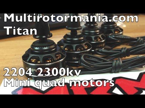 MRM Mini Titan 2204 2300kv Brushless Motors Mini Quad - UCTa02ZJeR5PwNZK5Ls3EQGQ