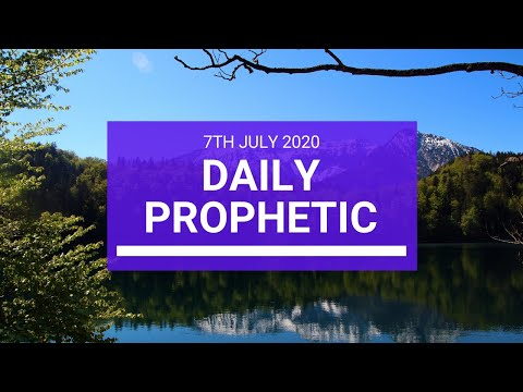 Daily Prophetic 7 July 2020 3 of 10