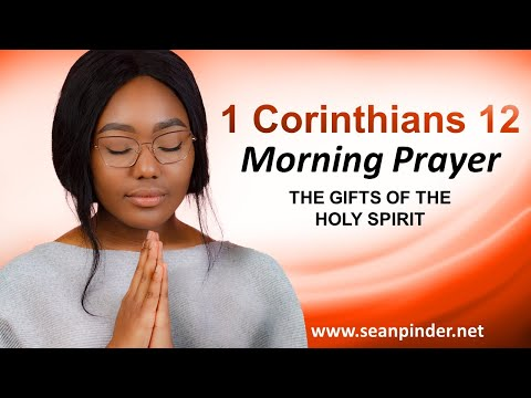 The GIFTS of the Holy Spirit - Morning Prayer