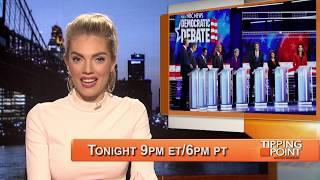 Tonight's Tipping Points: Dem Debate, Debunking Lies, & SCOTUS!