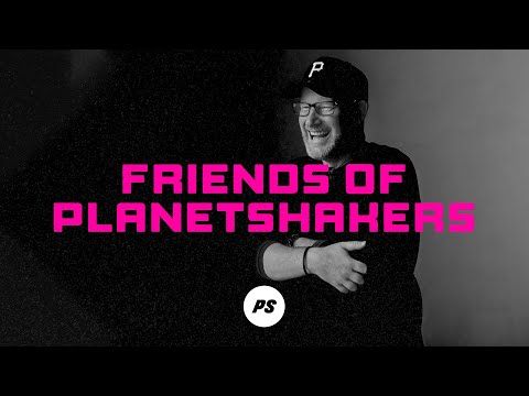Friends of Planetshakers