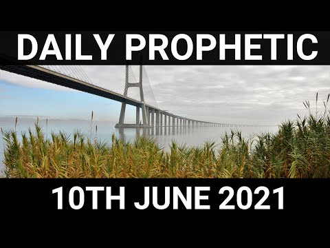 Daily Prophetic 10 June 2021 5 of 7