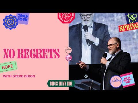 No Regrets  Steve Dixon  Hillsong Church Online