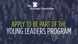 The Heritage Foundation's Young Leaders Program