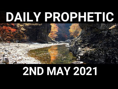 Daily Prophetic 2 May 2021 1 of 7