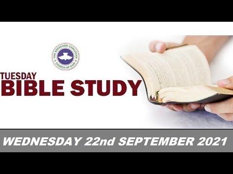 RCCG SEPTEMBER 22nd 2021 BIBLE STUDY