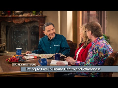 Eating to Live in Divine Health and Wholeness