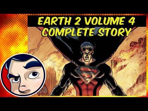 "Earth 2 Vol 4 ""Evil Superman"" - Complete Story | Comicstorian - UCmA-0j6DRVQWo4skl8Otkiw"