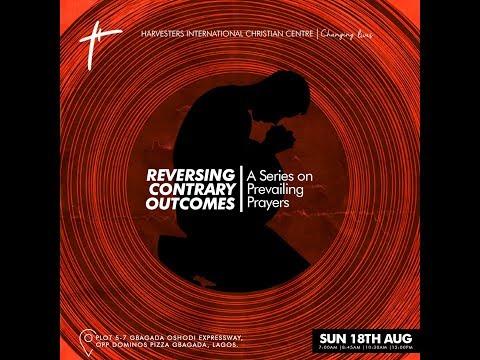 Reversing Contrary Outcomes  Pst Bolaji Idowu  Sun 18th Aug, 2019  3rd Service