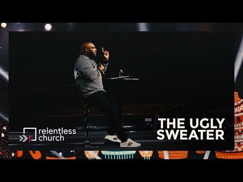 The Ugly Sweater  Pastor John Gray