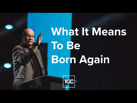 What it Means to Be Born Again