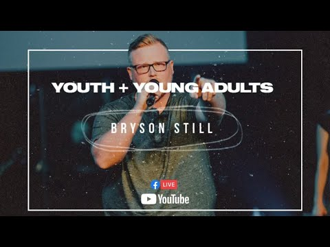 Youth & Young Adults Service 2.10.21  Bryson Still