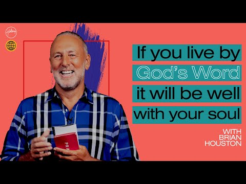 If You Live By God's Word, It will Be Well With Your Soul  Brian Houston  Hillsong Church Online