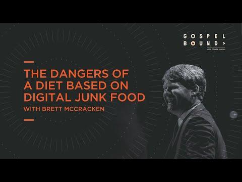 Brett McCracken  The Dangers of a Diet Based on Digital Junk Food  Gospelbound