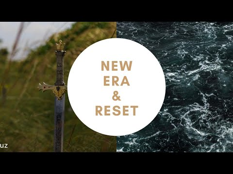 New Era & Reset