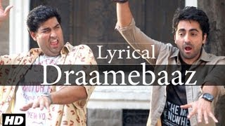 Tu Bhi Dramebaaz Full Song With Lyrics