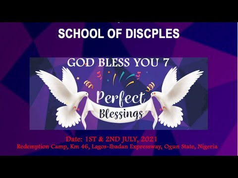 RCCG SCHOOL OF DISCIPLES CONVENTION 2021 - DAY 2 MORNING