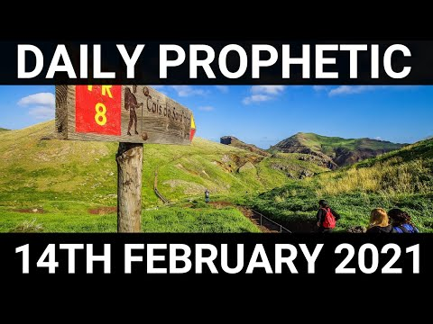 Daily Prophetic 14 February 2021 1 of 7