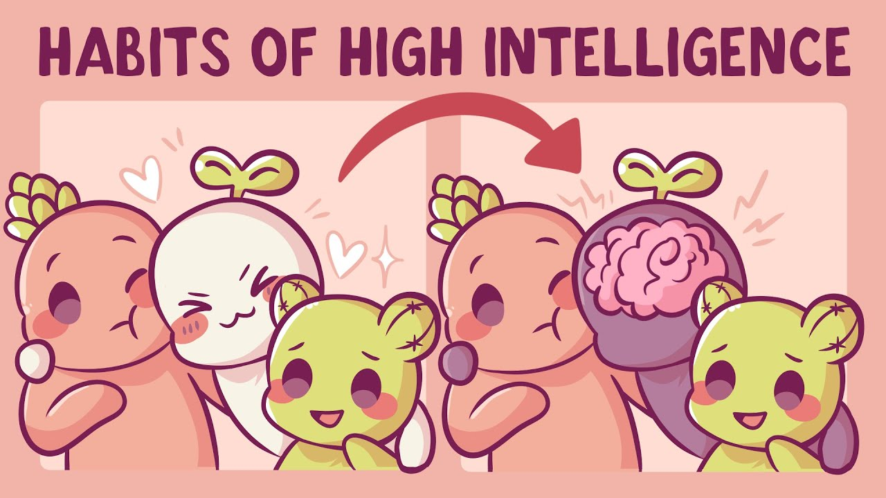 7 Habits Of Highly Intelligent People