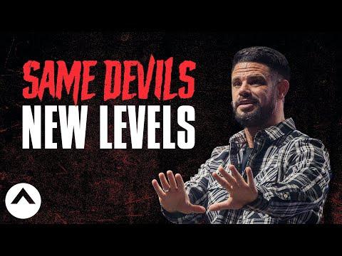 Same Devils, New Levels  Pastor Steven Furtick  Elevation Church