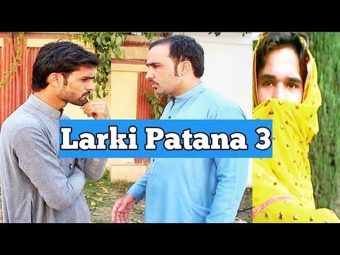 Larki patana episode 3 || zindabad vines || pashto funny