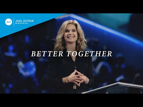 Better Together  Victoria Osteen