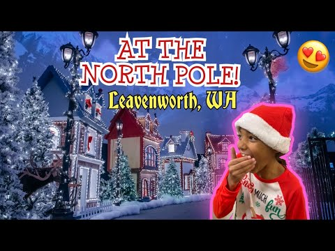 AT THE NORTH POLE!!! Leavenworth Washington | Bavarian Village *Vlogmas*