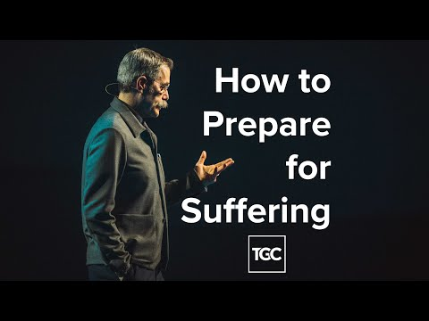 How to Prepare for Suffering
