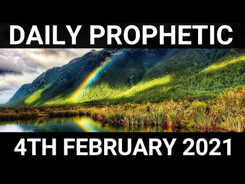 Daily Prophetic 4 February 2021 5 of 7