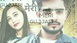 Watch Jo Tu Banja Meri Gurjari New Gujjar Status New GUJJAR