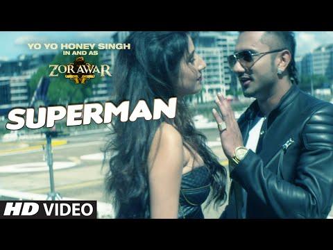 SUPERMAN LYRICS - Yo Yo Honey Singh | Zorawar