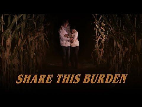 Share This Burden - David Leonard (Official Student Version)